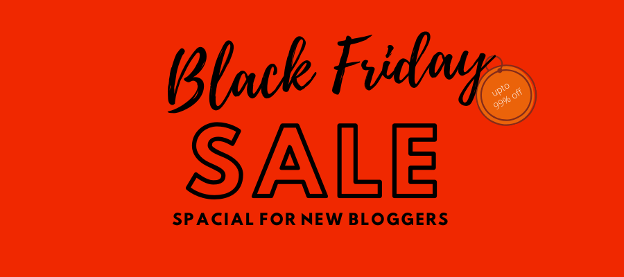 black friday sale 2019 best deals for new bloggers